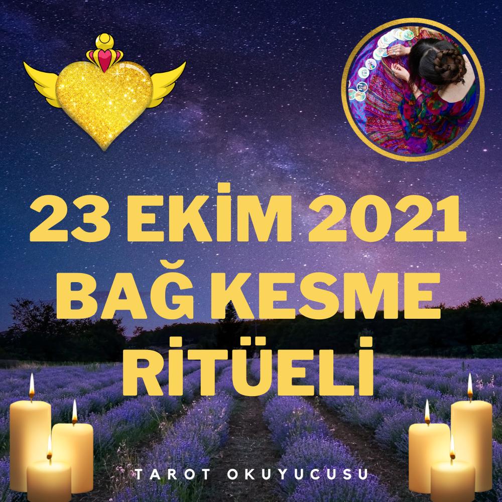 23 Ekim 2021 Online Bağ Kesme Ritüeli
